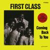 Firstclass_comingbacktoyou