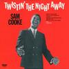 Sam_cooke_twistin_the_night_away