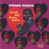 Freddie_hughes_send_my_baby_back
