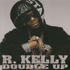 Rkelly_doubleup